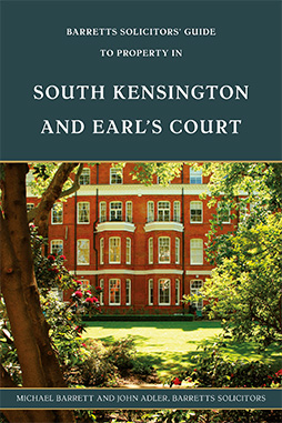 Book cover for 'Barretts' Solicitors' Guide to Property in South Kensington and Earl's Court' by Michael Barrett and John Adler.