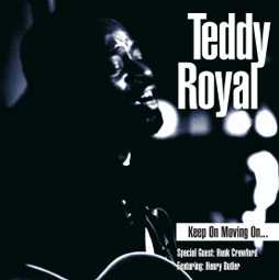 CD sleeve for 'Keep on Moving On' by Teddy Royal.