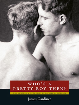 Book cover for 'Who's A Pretty Boy Then?' by James Gardiner.